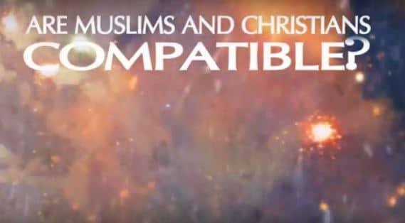 Are Muslims and Christians Compatible? (Part II)