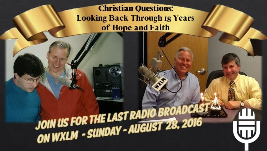 Christian Questions:  Looking Back Through 18 Years of Hope and Faith